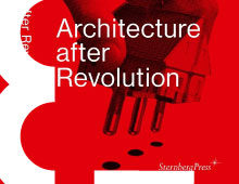 Architecture after Revolution